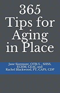365 Tips for Aging in Place