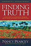 Finding Truth: 5 Principles for Unmasking Atheism,