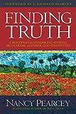 Pearcey, N: Finding Truth (Pearcey Nancy) - Nancy Pearcey