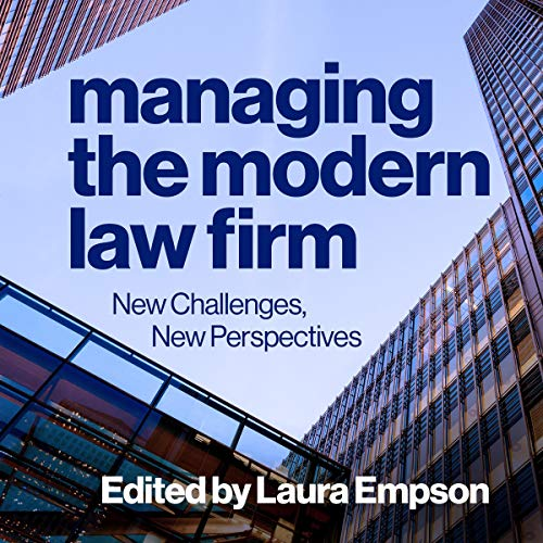 Managing the Modern Law Firm audiobook cover art