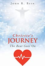 Christie's Journey: The Beat Goes On