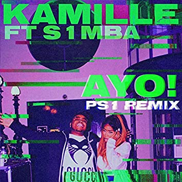 AYO! (feat. S1mba) [PS1 Remix]