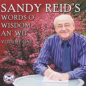 Sandy Reid's Words O' Wisdom An' Wit, Vol. 1
