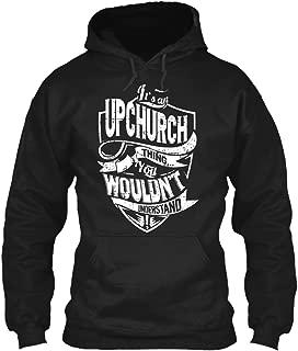 Its a Upchurch thingyou Wouldnt. Sweatshirt - Gildan 8oz Heavy Blend Hoodie