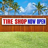 Tire Shop Now Open Extra Large 13 oz Banner   Non-Fabric   Heavy-Duty Vinyl Single-Sided with Metal Grommets