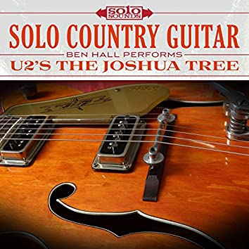 Solo Country Guitar: Ben Hall Performs U2's the Joshua Tree