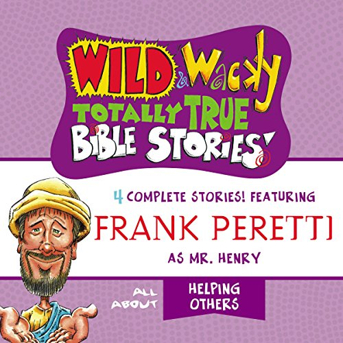 Couverture de Wild and Wacky Totally True Bible Stories: All About Helping Others