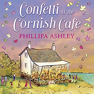 Confetti at the Cornish Café     The Cornish Café Series, Book 3              By:                                                                                                                                 Phillipa Ashley                               Narrated by:                                                                                                                                 Emma Spurgin-Hussey                      Length: 9 hrs and 4 mins     35 ratings     Overall 4.5