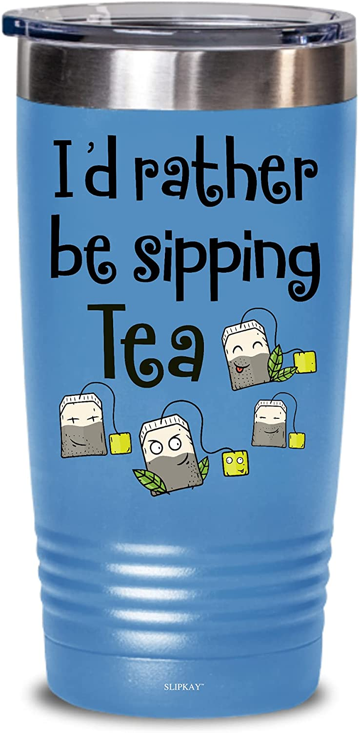 Tea Lovers Id Rather Be Gifts Sipping 20oz Cheap mail Max 63% OFF order shopping Tumbler
