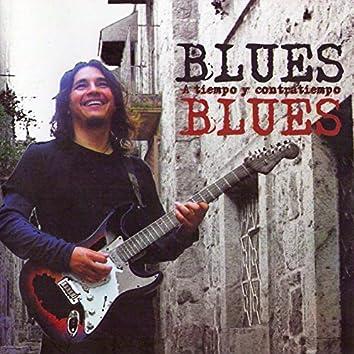 Blues a Tiempo Y Contratiempo