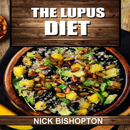 The Lupus Diet audiobook cover art