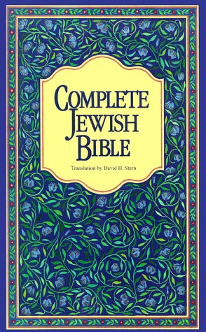 Complete Jewish Bible : An English Version of the Tanakh (Old Testament) and B