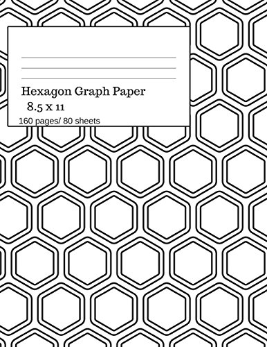Hexagon Graph Paper: Hexagonal Paper Notebooks, Large Hexagon, Graph Paper Hexagon, 160 Pages/ 80 Sheets, 8.5 x 11 size. White Theme