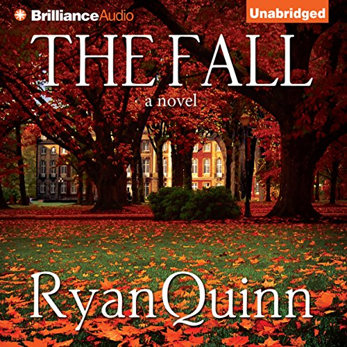 The Fall     A Novel              By:                                                                                                                                 Ryan Quinn                               Narrated by:                                                                                                                                 Kate Rudd,                                                                                        Nick Podehl,                                                                                        Benjamin L. Darcie                      Length: 8 hrs and 34 mins     29 ratings     Overall 3.5