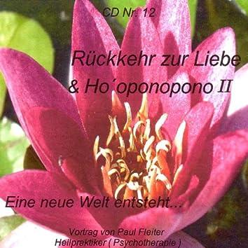 Rückkehr zur Liebe - Hooponopono II