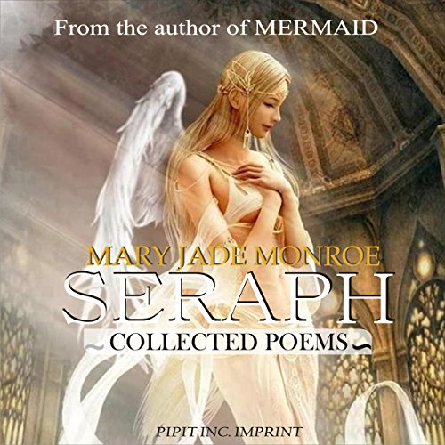Seraph                   By:                                                                                                                                 Mary Jade Monroe                               Narrated by:                                                                                                                                 Melissa Leventhal                      Length: 16 mins     Not rated yet     Overall 0.0