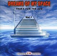 Vol. 1-Dreams of My Space