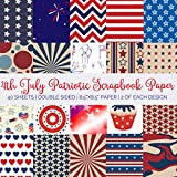 4th July Patriotic Scrapbook Paper: American Themed Double Sided Craft Paper Pad For Scrapbooking, Mixed Media Art & Journaling (Serene Scrapbooking Supplies)