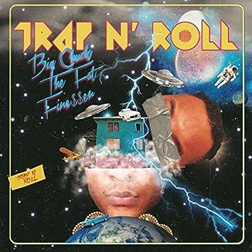 Trap N' Roll