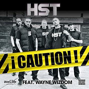 Caution (Feat. Wayne Wisdom)