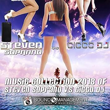 Music Collection 2018 of Steven Soprano vs. Cicco DJ