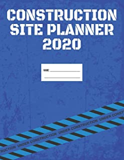 2020 Construction Site Weekly Planner and Organizer: A Week At Glance Agenda Diary for a Job Site Project Manager, Letter ...