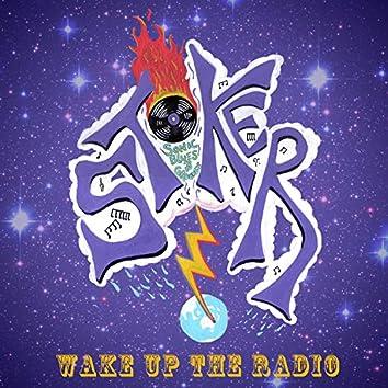 Wake Up The Radio