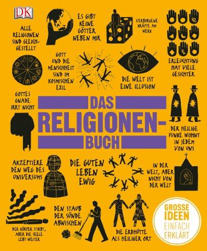 Big Ideas. Das Religionen-Buch: Große Ideen einfach erklärt