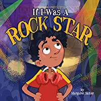 If I Was a Rock Star
