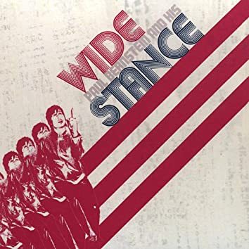 Wide Stance - Ep