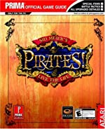 Sid Meier's Pirates! - Live The Life, Prima Official Game Guide de Greg Kramer