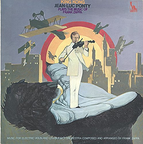 King Kong (Jean-Luc Ponty Plays The Music Of Frank Zappa)
