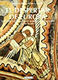 El despertar de Europa: La pintura románica, primer lenguaje común europeo. Siglo XI-XIII: 12 (Pueblos y culturas)