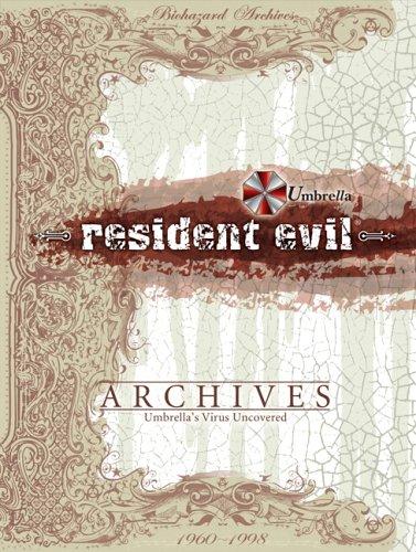 Resident Evil Archives: Umbrella's Virus Uncovered