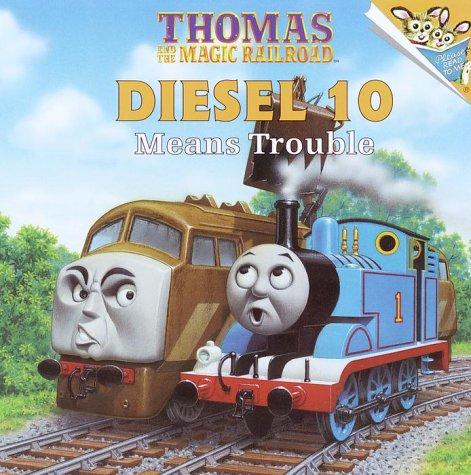 Diesel 10 Means Trouble (Thomas & Friends) (Pictureback(R))