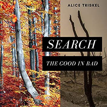 Search the Good in Bad