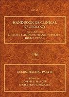 Neuroimaging, Part II (Volume 136) (Handbook of Clinical Neurology, Volume 136)