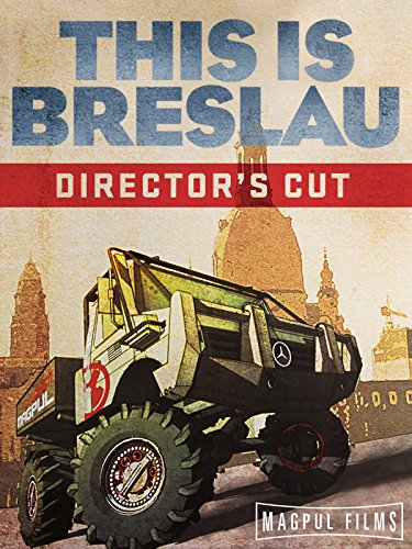 Magpul Films - This Is Breslau - Director's Cut