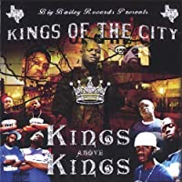 Kings Above the King by Kings of the City (2005-06-30)