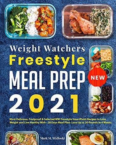 New Weight Watchers Freestyle Meal Prep 2021 Most Delicious Foolproof Selected WW SmartPoint product image