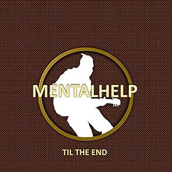 Til The End