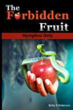 The Forbidden Fruit: Nymphos Only