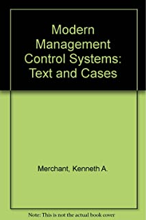 Modern Management Control Systems: Text and Cases: International Edition
