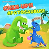 Chin-up!! Apatosaurus!: Dinosaurs kids, Dinosaur childrens books book for kids ages 3-5, Emotional and EQ (The Little Dinosaurs 3)