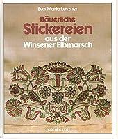 Baeuerliche Stickereien aus der Winsener Elbmarsch