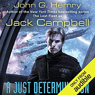 A Just Determination      JAG in Space, Book 1              By:                                                                                                                                 Jack Campbell                               Narrated by:                                                                                                                                 Nick Sullivan                      Length: 10 hrs and 41 mins     561 ratings     Overall 4.2