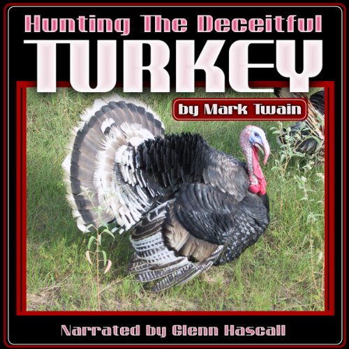 Hunting the Deceitful Turkey audiobook cover art