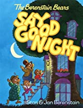 the berenstain bears say goodnight