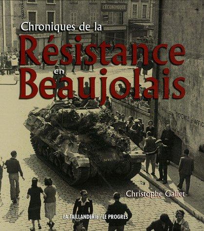 Chroniques de la Résistance en Beaujolais