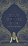 Sous un ciel d'or par Wood